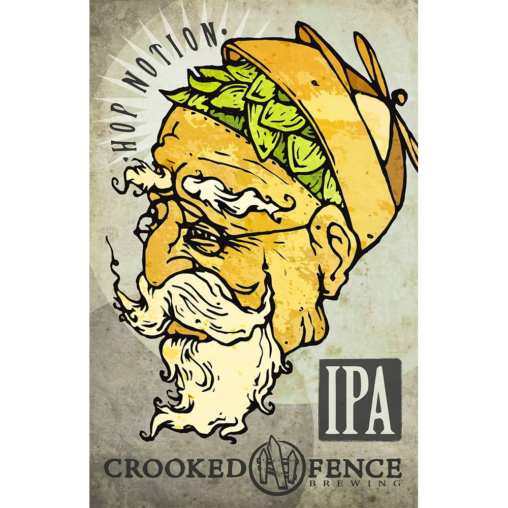 Crooked Fence, Hop Notion